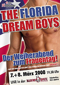 Plakate: Komödie Dresden - Florida Dream Boys