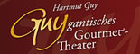 Print: Hartmut Guy – Guygantisches Gourmet-Theater